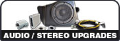 Audio / Stereo Upgrades